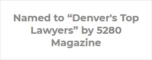 named to denver top lawyers by 5280 magazine